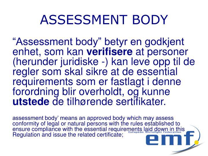 ASSESSMENT BODY