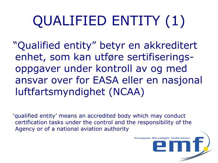 QUALIFIED ENTITY (1)