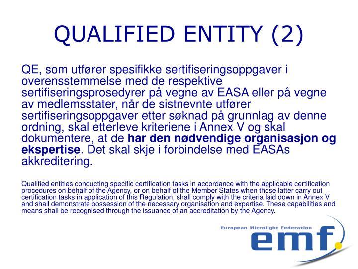 QUALIFIED ENTITY (2)