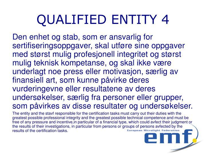 QUALIFIED ENTITY 4