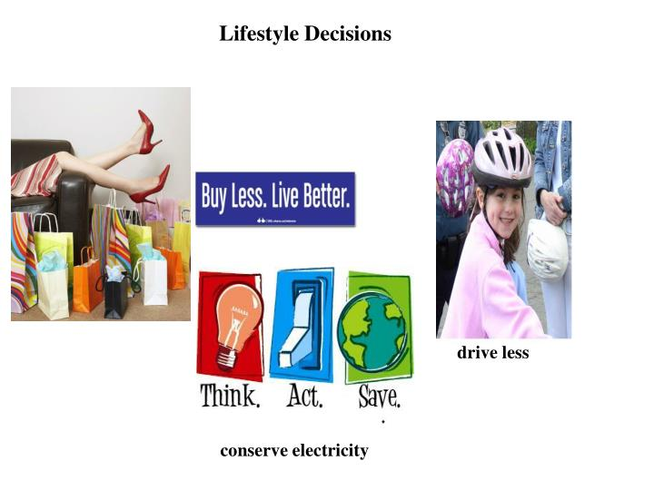 Lifestyle Decisions