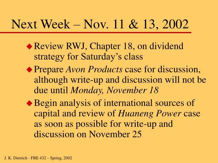 Next Week – Nov. 11 & 13, 2002