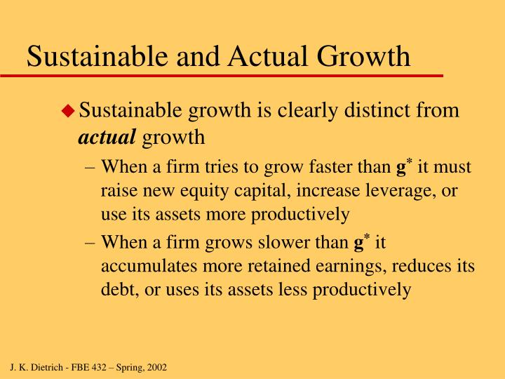 Sustainable and Actual Growth
