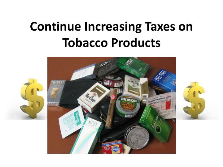 taxation on tobacco essays The implemented tax on the tobacco industry can be considered as a leakage, however inversely an injection towards the national health system conclusion the health issue in australia surrounding tobacco consumption and tobacco related diseases would be a constant issue.