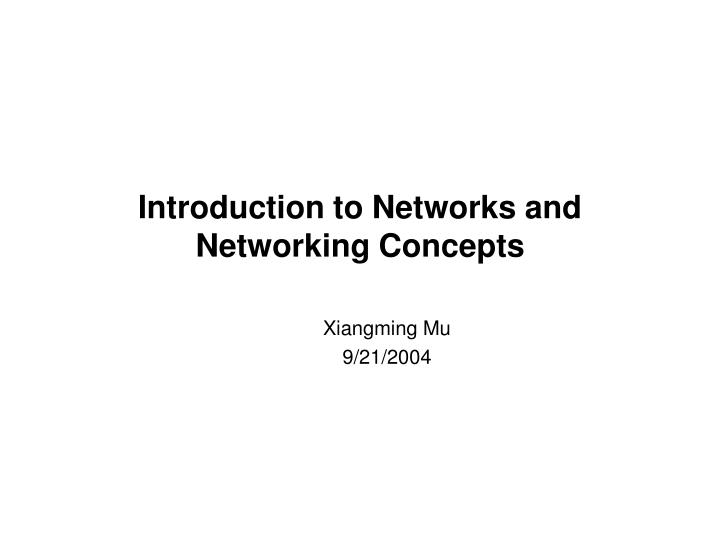 introduction to networks and networking concepts n.