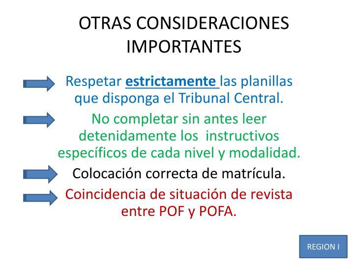 OTRAS CONSIDERACIONES IMPORTANTES