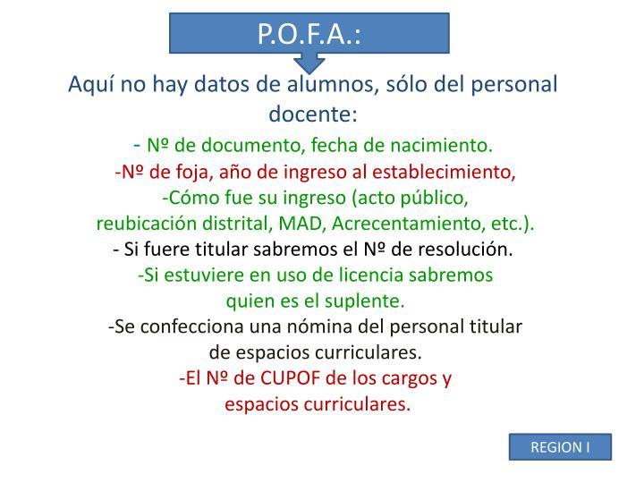 P.O.F.A.: