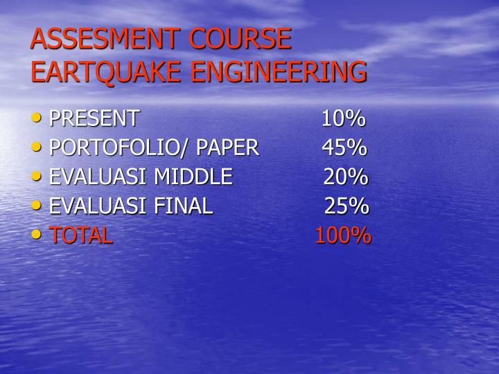 assesment course eartquake engineering n.