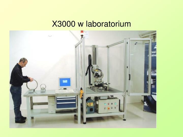 X3000 w laboratorium