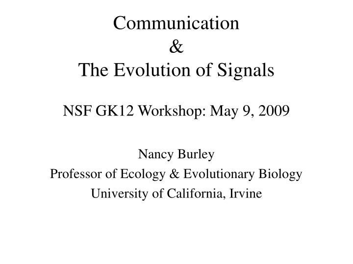 communication the evolution of signals n.