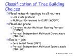 classification of tree building choices