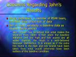 concerns regarding jahn s results