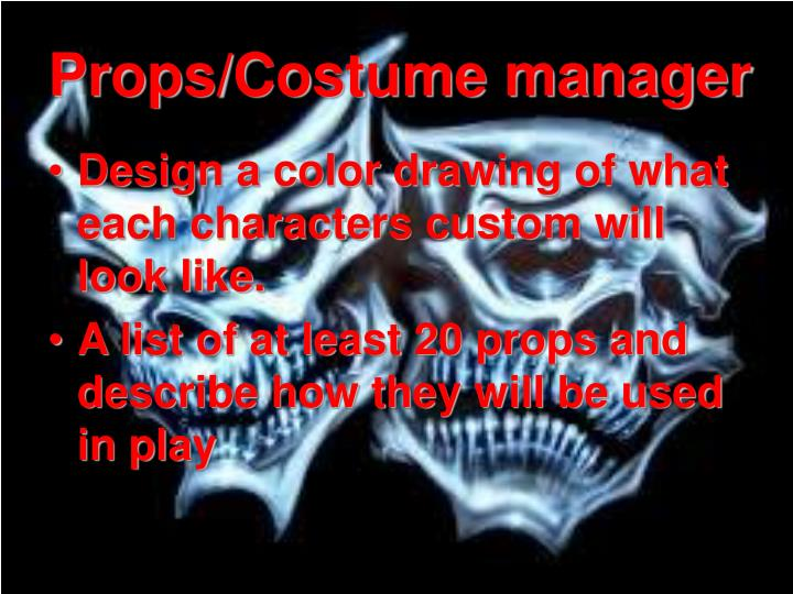 Props/Costume manager