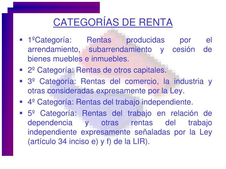 CATEGORÍAS DE RENTA