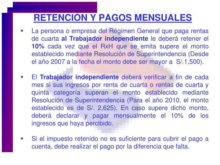 RETENCIÓN Y PAGOS MENSUALES