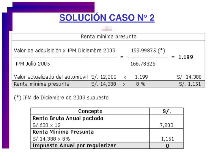 SOLUCIÓN CASO N° 2