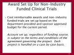 award set up for non industry funded clinical trials