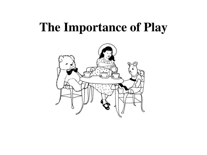 the importance of play n.