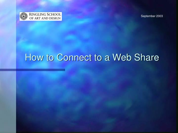 How to Connect to a Web Share