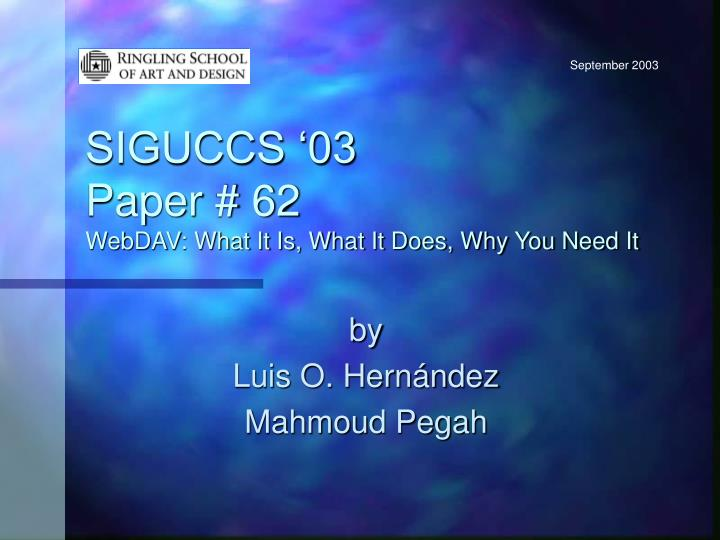 Siguccs 03 paper 62 webdav what it is what it does why you need it