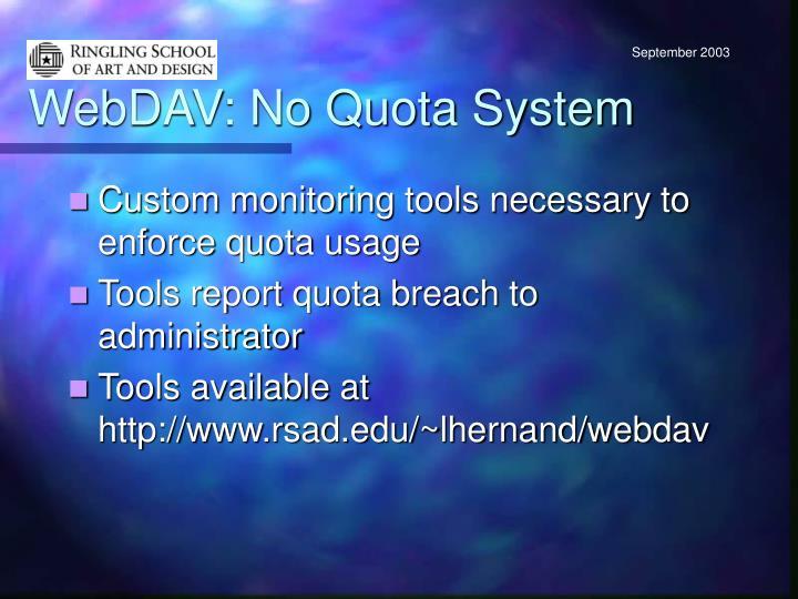 WebDAV: No Quota System