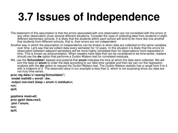 3.7 Issues of Independence