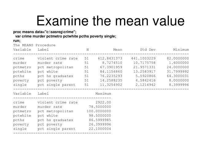 Examine the mean value