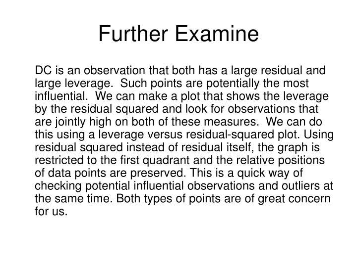 Further Examine