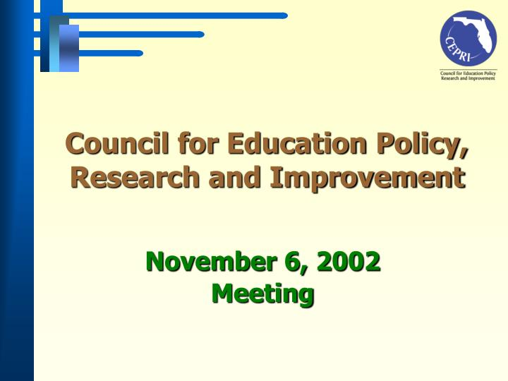 council for education policy research and improvement n.