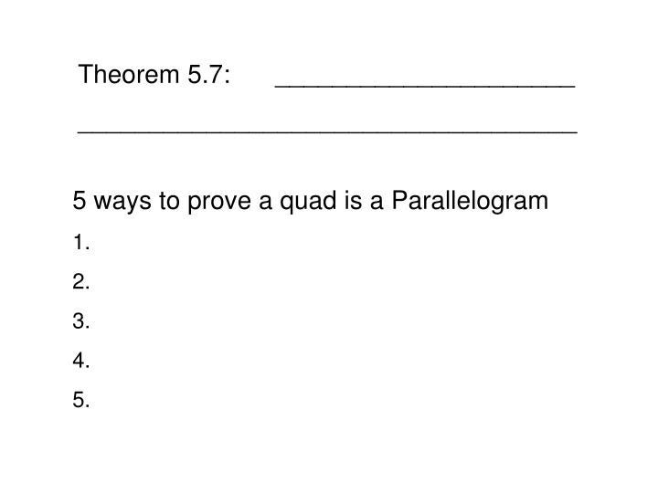 Theorem 5.7:_____________________