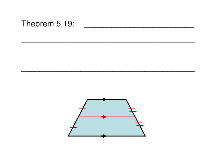 Theorem 5.19:________________________