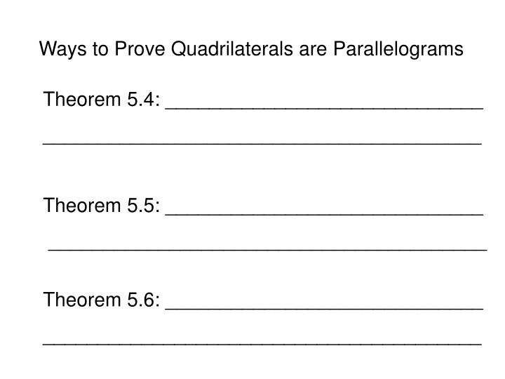 Ways to Prove Quadrilaterals are Parallelograms