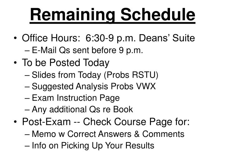 remaining schedule n.