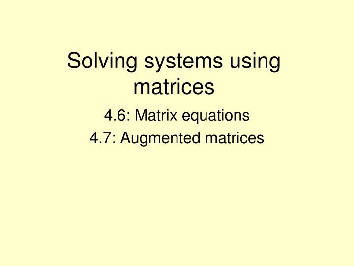 solving systems using matrices n.