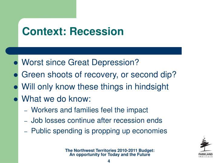 Context: Recession