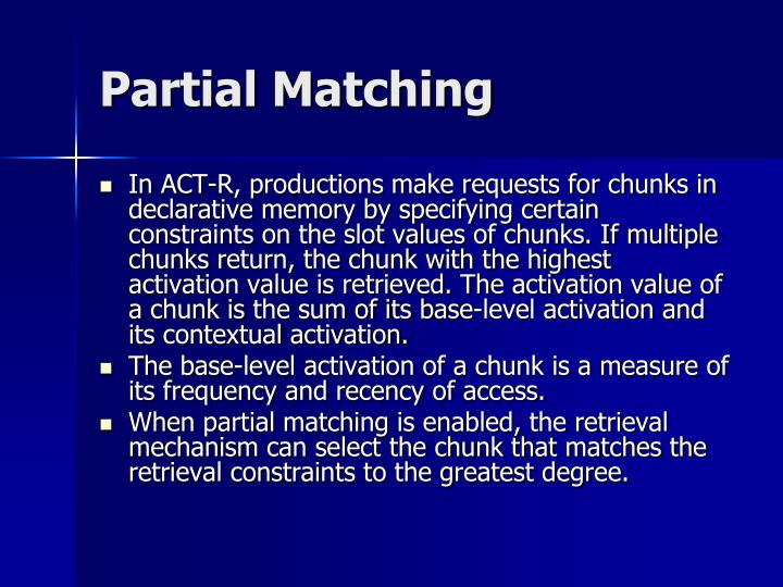 Partial Matching