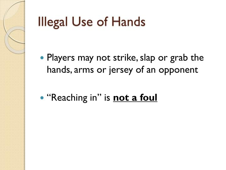 Illegal Use of Hands