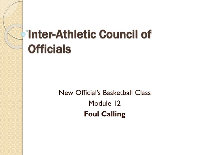 Inter athletic council of officials