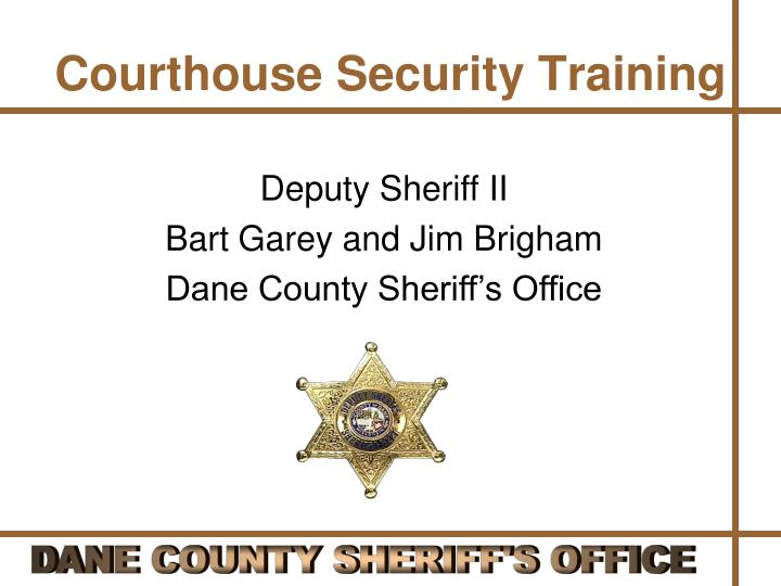 courthouse security training n.
