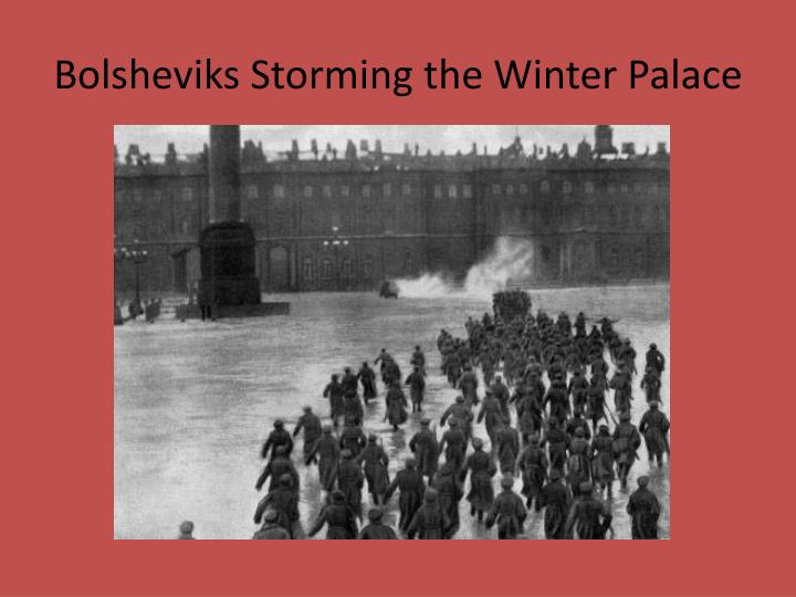Bolsheviks Storming the Winter Palace