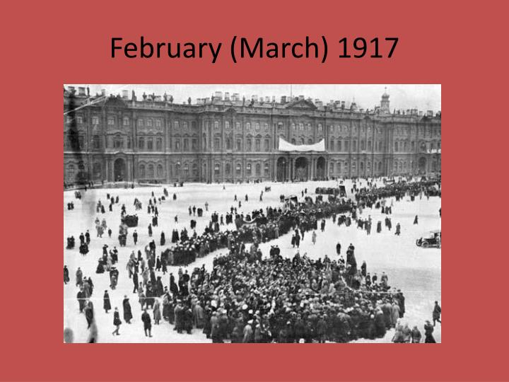February (March) 1917