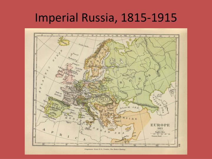 Imperial russia 1815 1915