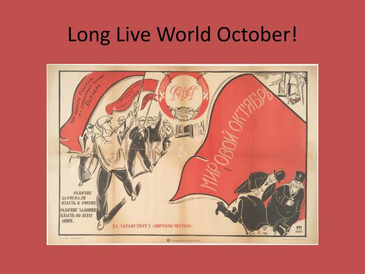Long Live World October!