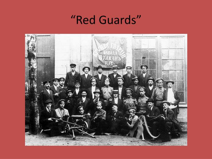 """""""Red Guards"""""""
