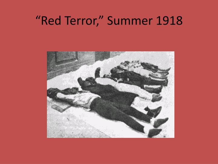 """""""Red Terror,"""" Summer 1918"""