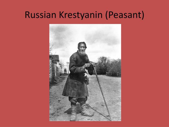 Russian krestyanin peasant