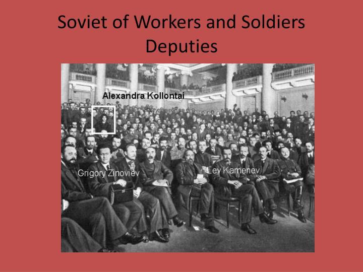 Soviet of Workers and Soldiers Deputies