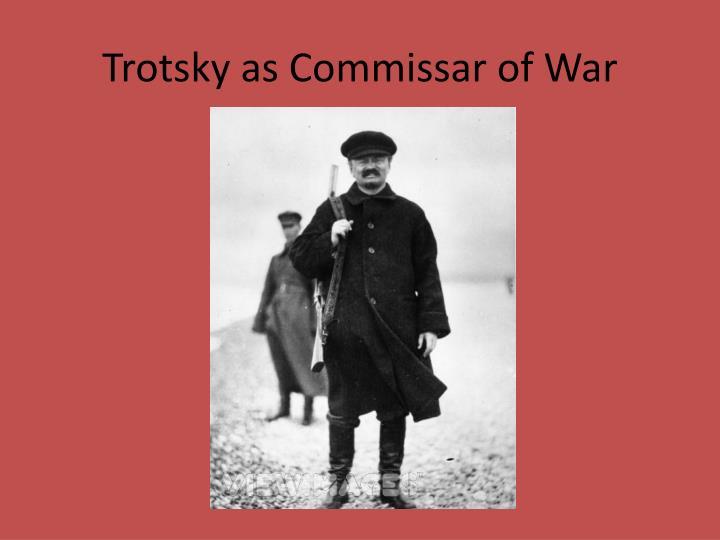 Trotsky as Commissar of War
