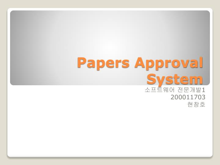 papers approval system n.