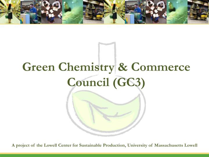 green chemistry commerce council gc3 n.